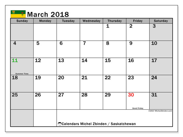 Calendar March 2018, with the holidays of Saskatchewan. Free planner to print.