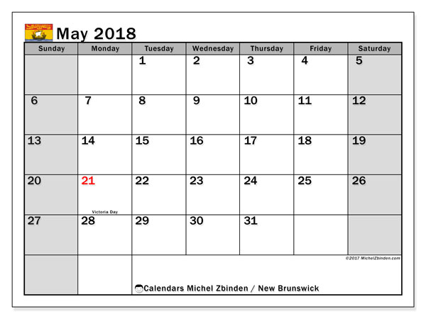 Calendar May 2018, with the holidays of New Brunswick. Free printable monthly planner.