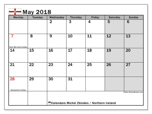 Calendar May 2018, with the holidays in Northern Ireland. Monthly calendar to print free.