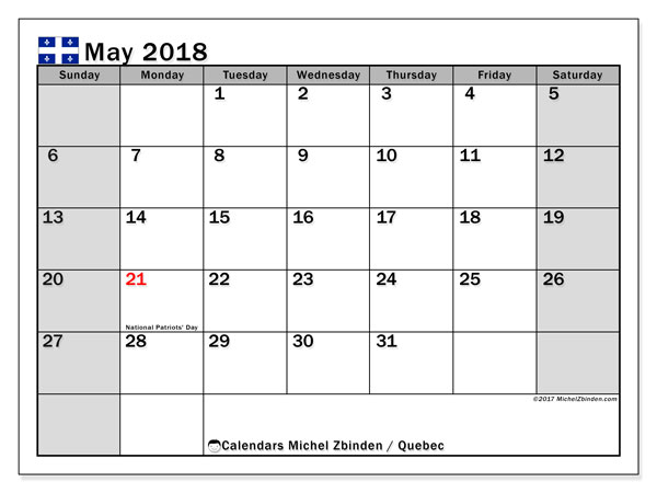 Calendar May 2018, with the holidays of Quebec. Free calendar to print.