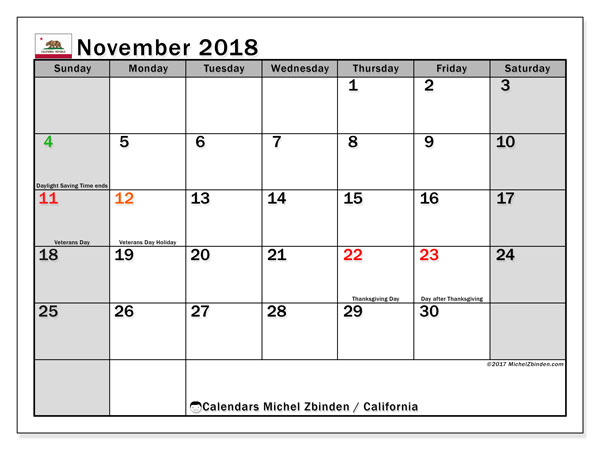 Calendar November 2018, with the holidays of California. Free printable monthly planner.