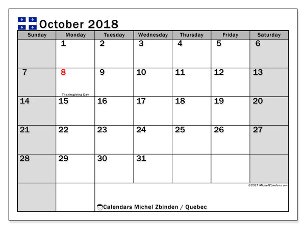 Calendar October 2018, with the holidays of Quebec. Monthly planner to print free.