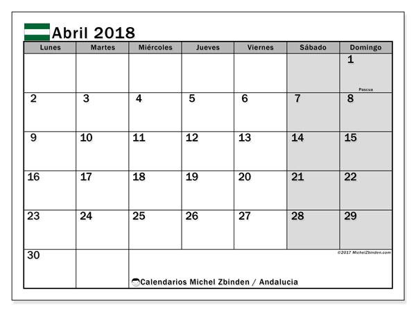 Calendario abril 2018, con los días festivos de Andalucia. Calendario para el mes para imprimir gratis.
