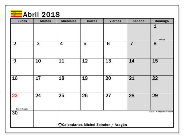 Calendario abril 2018, con los días festivos de Aragón. Planificación para imprimir gratis.