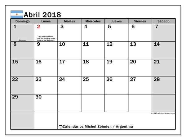 Calendario abril 2018, con los días feriados en Argentina. Calendario para el mes para imprimir gratis.
