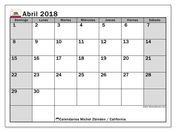 Calendario abril 2018, con los días feriados en California. Calendario gratuito para imprimir.