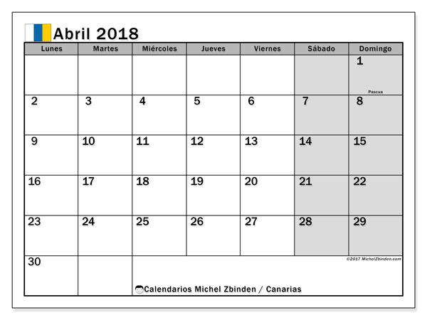 Calendario abril 2018, con los días festivos de las Islas Canarias. Calendario para el mes para imprimir gratis.