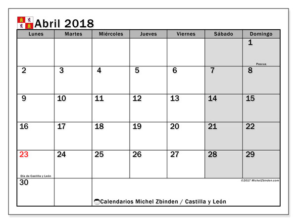 Calendario abril 2018, con los días festivos de Castilla y León. Calendario para el mes para imprimir gratis.