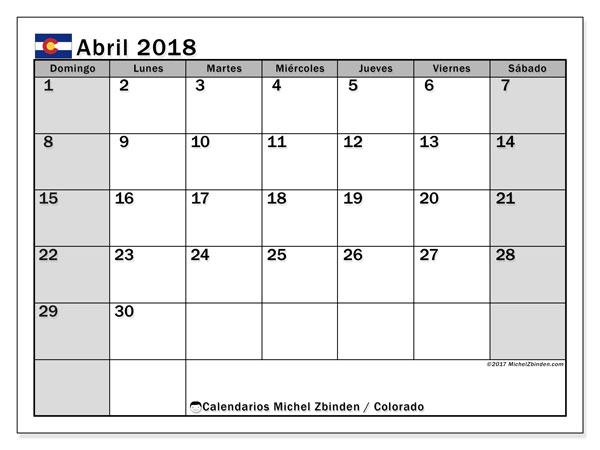 Calendario abril 2018, con los días feriados enColorado. Calendario para el mes para imprimir gratis.