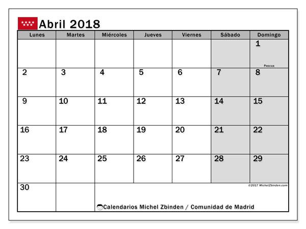 Calendario abril 2018, con los días festivos de la Comunidad de Madrid. Almanaque para imprimir gratis.