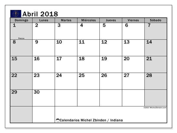 Calendario abril 2018, con los días feriados de Indiana. Calendario para imprimir gratis.