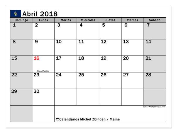 Calendario abril 2018, con los días feriados en Maine. Calendario para imprimir gratis.