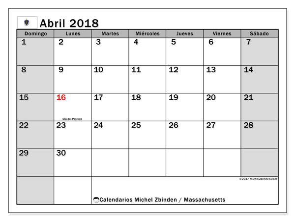 Calendario abril 2018, con los días feriados en Massachusetts. Almanaque para imprimir gratis.