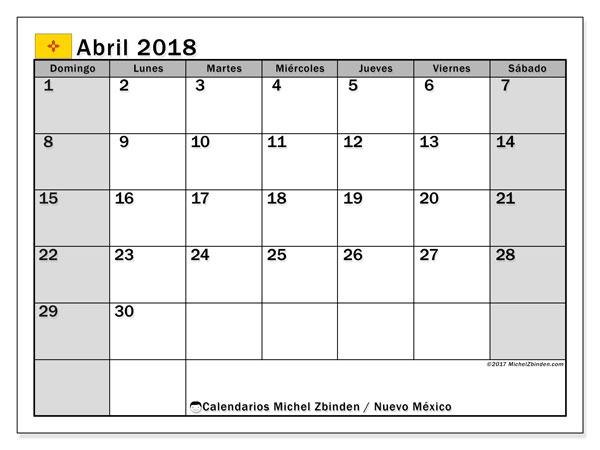 Calendario abril 2018, con los días feriados en Nuevo México. Almanaque para imprimir gratis.