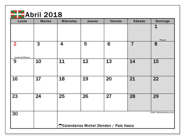 Calendario abril 2018, con los días festivos del País Vasco. Calendario gratuito para imprimir.