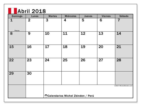 Calendario abril 2018, con los días feriados para Perú. Calendario para imprimir gratis.