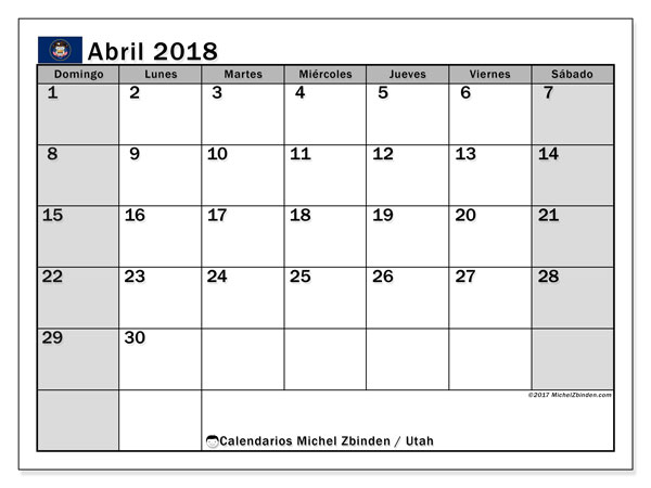 Calendario abril 2018, con los días feriados en Utah. Calendario para imprimir gratis.