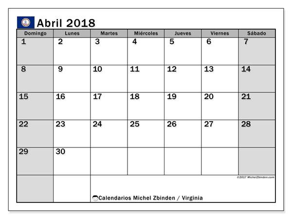 Calendario abril 2018, con los días feriados en Virginia. Calendario mensual para imprimir gratis.