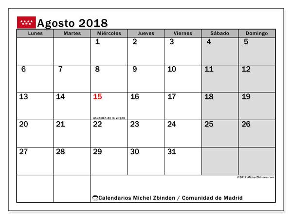 Calendario agosto 2018, con los días festivos de la Comunidad de Madrid. Calendario mensual para imprimir gratis.