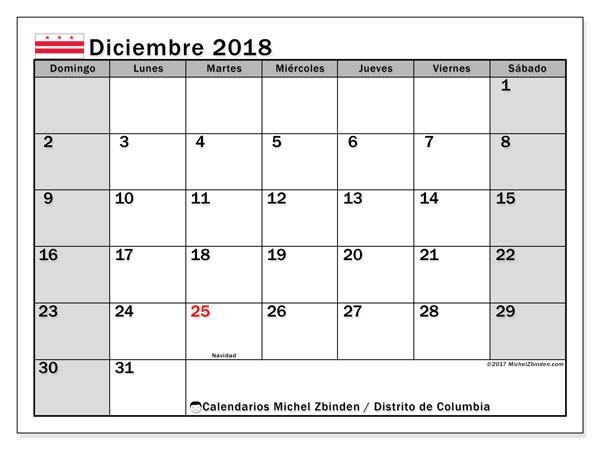 Calendario diciembre 2018, con los días feriados del Distrito de Columbia. Calendario mensual para imprimir gratis.