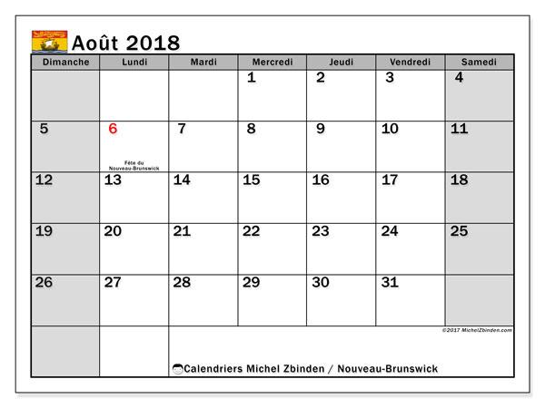 Calendrier août 2018, avec les jours fériés du Nouveau-Brunswick. Calendrier mensuel à imprimer gratuit.