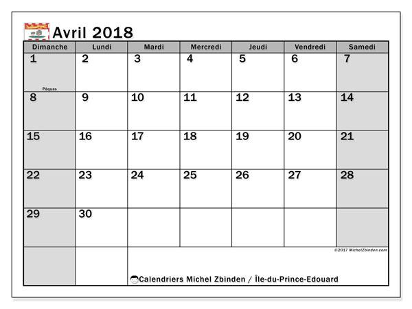 Calendrier avril 2018, avec les jours fériés de l'Île-du-Prince-Edouard. Calendrier mensuel à imprimer gratuit.
