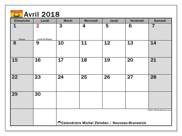 Calendrier avril 2018, avec les jours fériés du Nouveau-Brunswick. Calendrier gratuit à imprimer.