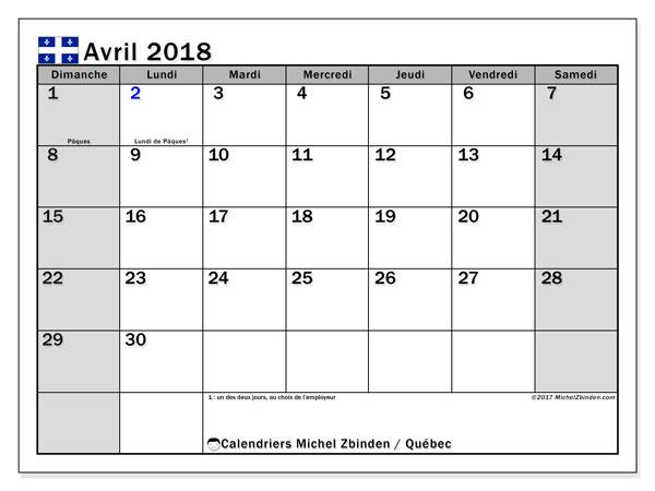 Calendrier avril 2018, avec les jours fériés du Québec. Organisateur à imprimer gratuit.