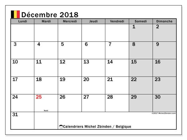 Calendrier décembre 2018, avec les jours fériés de la Belgique. Calendrier mensuel à imprimer gratuit.