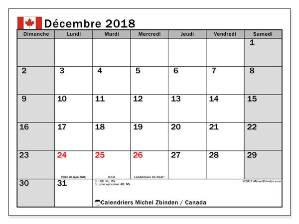 Calendrier décembre 2018, avec les jours fériés du Canada. Calendrier pour le mois à imprimer gratuit.