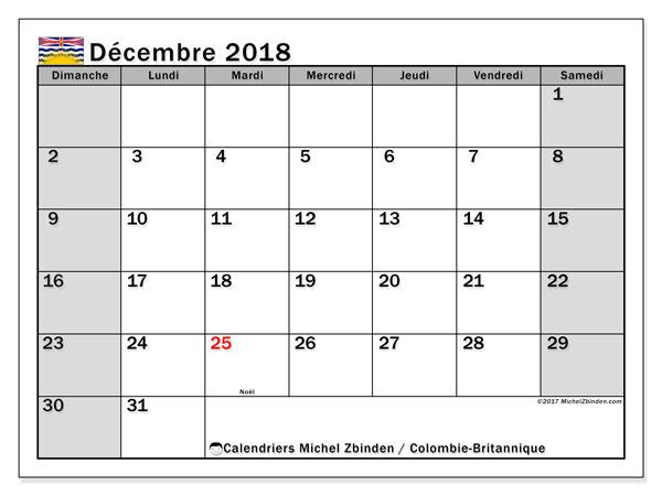 Calendrier décembre 2018, avec les jours fériés de la Colombie-Britannique. Calendrier imprimable gratuit.