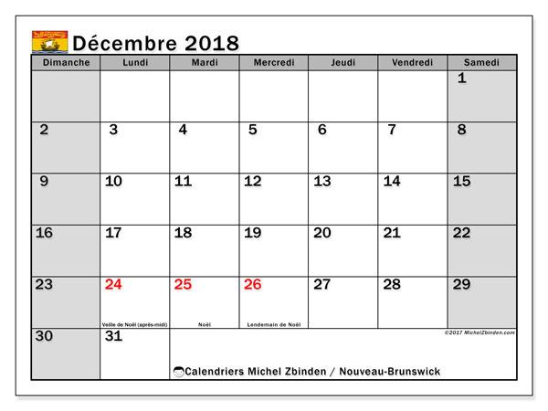 Calendrier décembre 2018, avec les jours fériés du Nouveau-Brunswick. Calendrier imprimable gratuit.