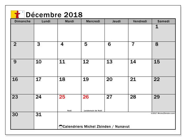 Calendrier décembre 2018, avec les jours fériés du Nunavut. Planificateur à imprimer gratuit.