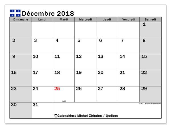 Calendrier décembre 2018, avec les jours fériés du Québec. Calendrier gratuit à imprimer.