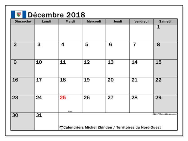 Calendrier décembre 2018, avec les jours fériés des Territoires du Nord-Ouest. Calendrier imprimable gratuit.
