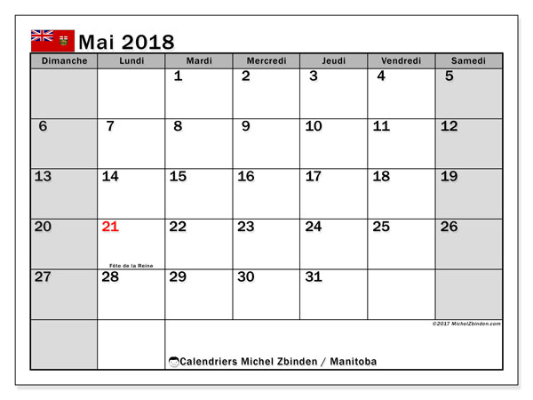 Calendrier mai 2018, avec les jours fériés du Manitoba. Calendrier mensuel à imprimer gratuit.