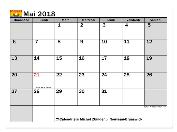 Calendrier mai 2018, avec les jours fériés du Nouveau-Brunswick. Calendrier mensuel à imprimer gratuit.