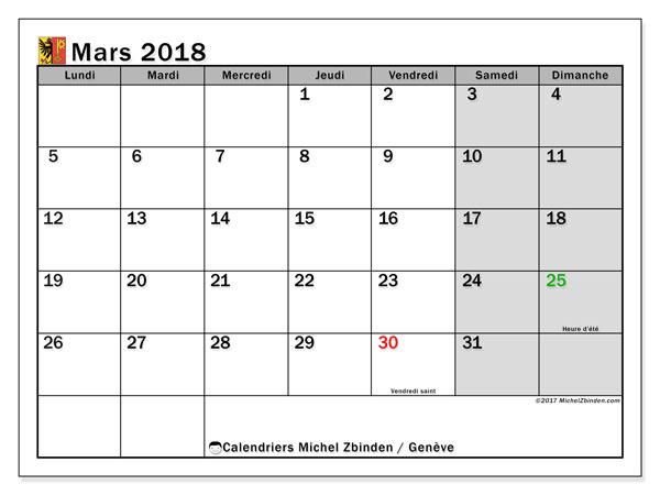 Calendrier mars 2018, avec les jours fériés du Canton de Genève. Calendrier mensuel à imprimer gratuit.
