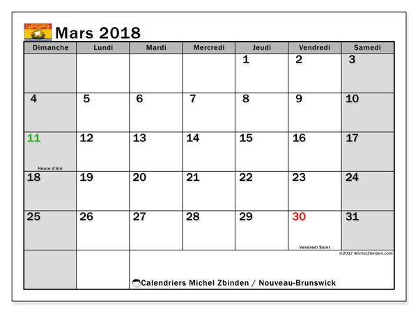 Calendrier mars 2018, avec les jours fériés du Nouveau-Brunswick. Planificateur à imprimer gratuit.