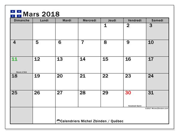 Calendrier mars 2018, avec les jours fériés du Québec. Calendrier mensuel à imprimer gratuit.