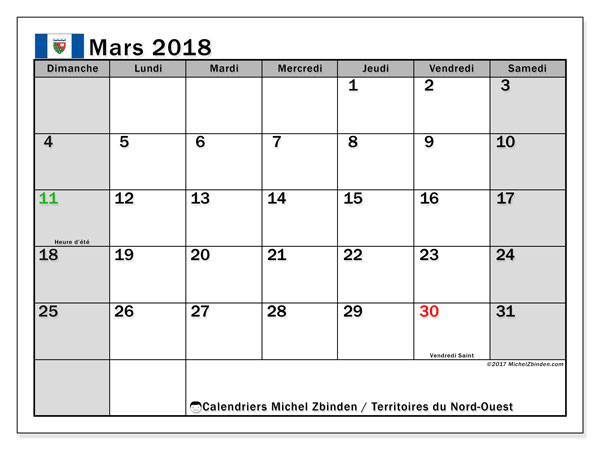 Calendrier mars 2018, avec les jours fériés des Territoires du Nord-Ouest. Calendrier à imprimer gratuit.