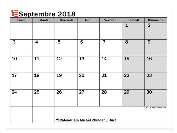Calendrier septembre 2018, avec les jours fériés du Canton du Jura. Calendrier pour le mois à imprimer gratuit.