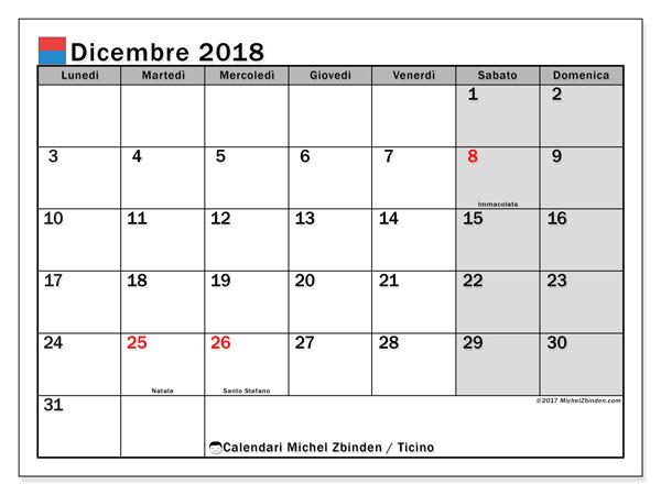 Calendari dicembre 2018, con giorini festivi in Ticino. Calendario per il mese da stampare gratuitamente.