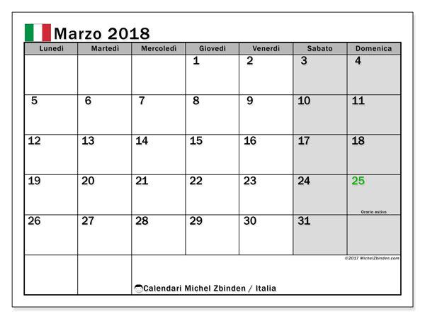 Calendari marzo 2018, con giorni festivi in Italia. Calendario per il mese da stampare gratuitamente.