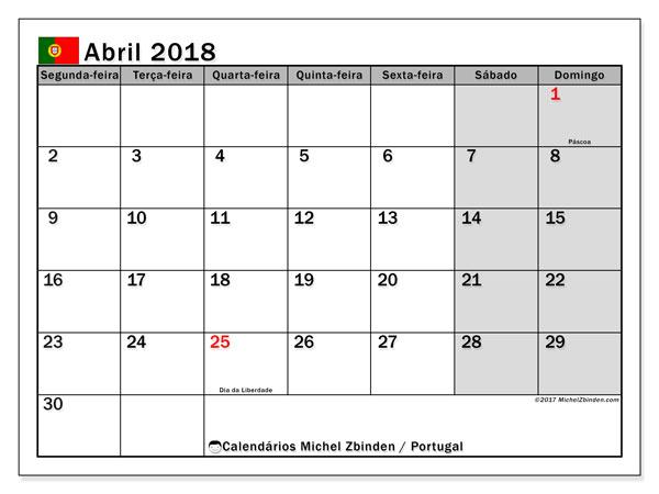 Calendário em abril  de 2018, com feriados públicos em Portugal. Calendário para imprimir livre.