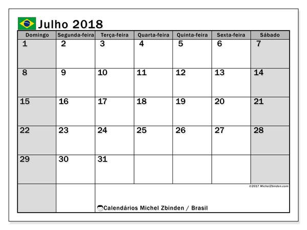 Calendário em julho  de 2018, com feriados públicos do Brasil. Calendário para imprimir gratuitamente.