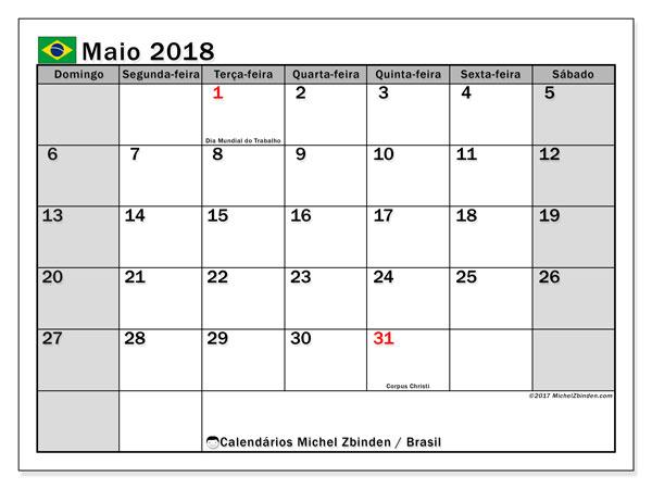 Calendário em maio  de 2018, com feriados públicos do Brasil. Horário para imprimir livre.