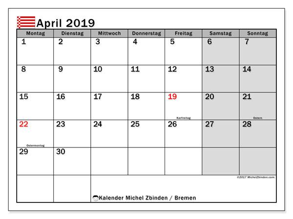Kalender April 2019, mit den Feiertagen in Bremen. Kalender Feiertage frei zum ausdrucken.