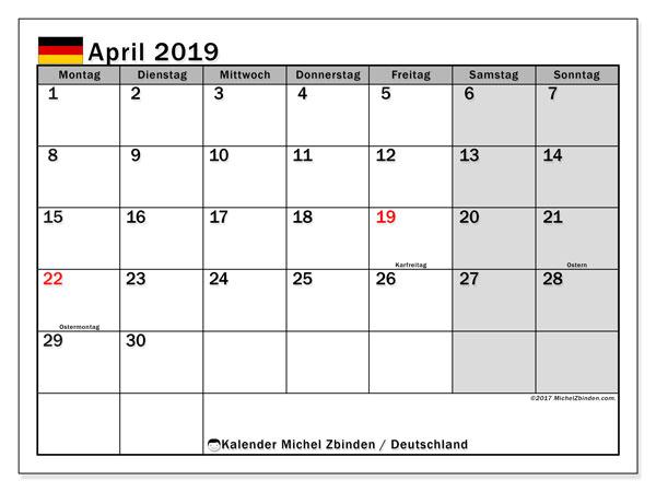 Kalender für April 2019, mit Feiertagen Deutschland. Monatlicher Kalender zum kostenlosen ausdrucken.