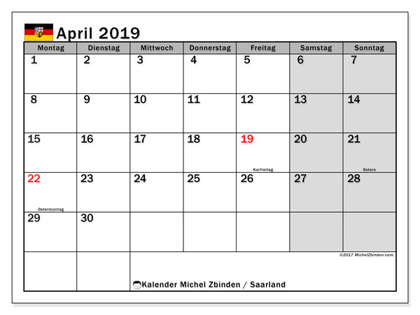 Kalender für April 2019, mit Feiertagen Saarland. Monatskalender zum kostenlosen ausdrucken.